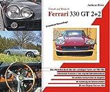 ferrari 330 gtc  Ferrari 330 GT 2+2. Traum auf Rädern. Das informative Buch über den faszinierenden Oldtimer von 1964-1967.