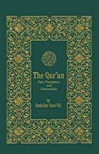 The Qur'an: Text, Translation & Commentary