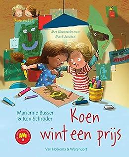 Koen wint een prijs (Koen en Lot Book 1) (Dutch Edition ...