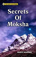 Secrets Of Moksha