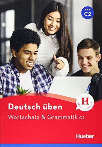 Wortschatz & Grammatik C2: Buch (Deutsch üben - Wortschatz & Grammatik)