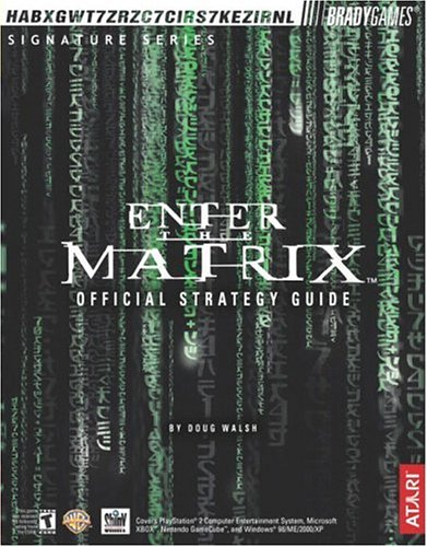 Enter the Matrix™ Official Strategy Guide