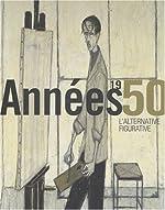 Années 1950, l'alternative figurative d'Eric Mercier