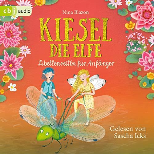 Kiesel, die Elfe - Libellenreiten für Anfänger Titelbild