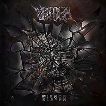 Mirror Slayer (feat. Tim Aymar)