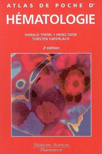 Atlas de poche d'hématologie : Diagnostic pratique morphologique et clinique