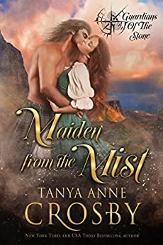 Maiden from the Mist (Guardians of the Stone Book 5) by [Tanya Anne Crosby]