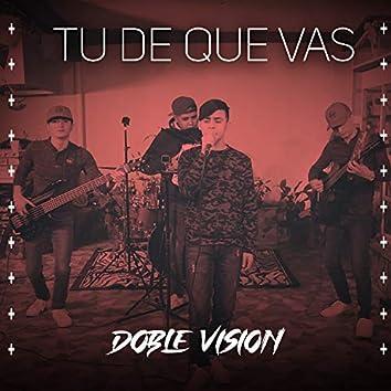 Tu de Que Vas (Cover)
