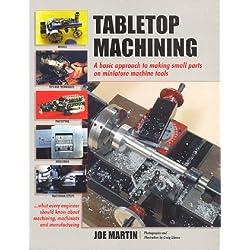 Tabletop Machining