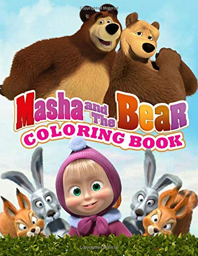 Masha And The Bear Coloring Book: Awesome Coloring Pages For Kids