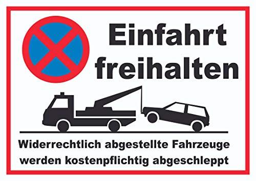 HB-Druck Einfahrt freihalten Widerrechtlich abgestellte Fahrzeuge Werden kostenpflichtig abgeschleppt Schild A3 (297x420mm)