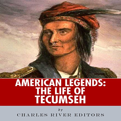 American Legends: The Life of Tecumseh audiobook cover art