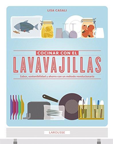 COCINAR CON EL LAVAVAJILLAS