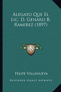 Alegato Que El LIC. D. Genaro B. Ramirez (1897)