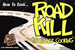 How to Cook Roadkill: Richard Marcou