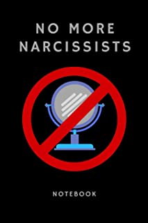 No More Narcissists Notebook: Gift For Women & Men In Recovery From Toxic Relationships