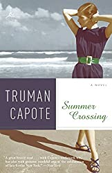 """Summer Crossing"" by Truman Capote"