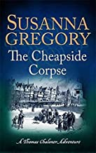 [(The Cheapside Corpse)] [By (author) Susanna Gregory] published on (October, 2015)