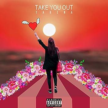 Take You Out