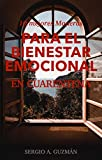10 mejores maneras para el bien estar emocional: En Cuarentena