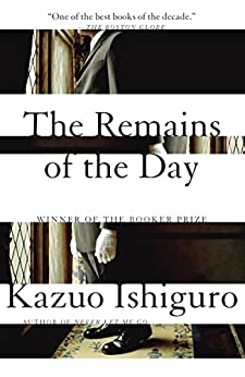 [Kazuo Ishiguro]のThe Remains of the Day (Vintage International) (English Edition)