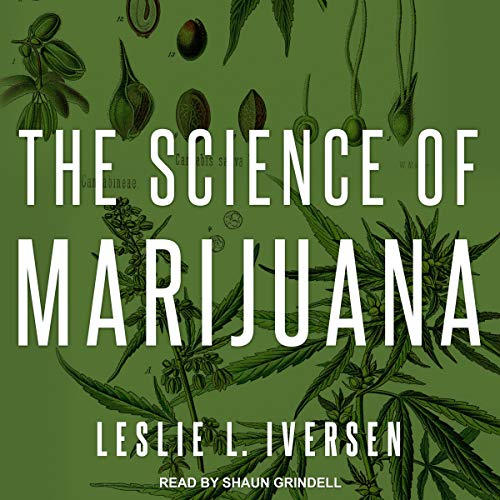 The Science of Marijuana, Third Edition audiobook cover art