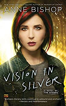 Vision In Silver  A Novel of the Others Book 3