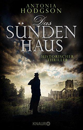 Das Sündenhaus: Historischer Thriller (Die Tom-Hawkins-Reihe 3)