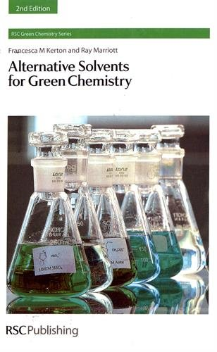 Alternative Solvents for Green Chemistry (Green Chemistry Series (Volume 20))