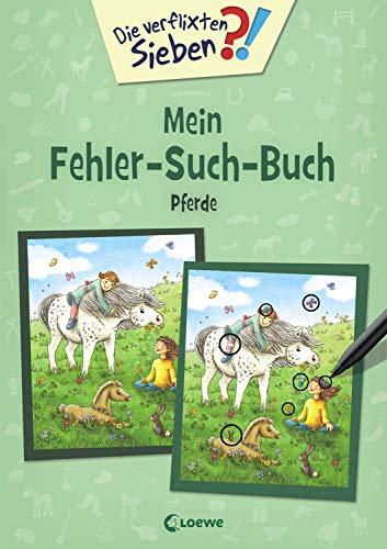 Die verflixten Sieben - Mein Fehler-Such-Buch - Pferde: Rätsel für Kinder ab 6 Jahre