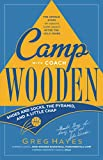 Camp With Coach Wooden: Shoes and Socks, The Pyramid, and A Little Chap