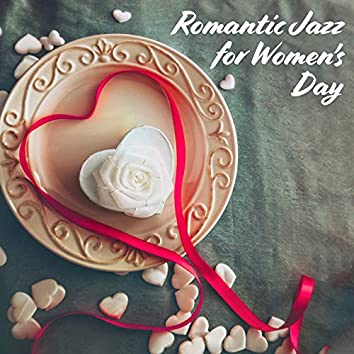 Romantic Jazz for Women's Day – Melancholy Jazz, Jazz Coffee, Smooth Music for Woman, Instrumental Jazz Music Ambient, Relax Zone