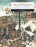 The Western Experience (The Early Modern Era, Volume B)