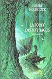 La Forêt des Mythagos, l'intégrale 2/2