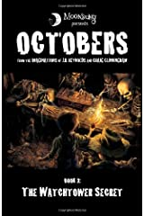 The Watchtower Secret: Octobers, Book 3 Paperback