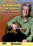 Blues Guitar & Harmonica of John Hammond [Import anglais]