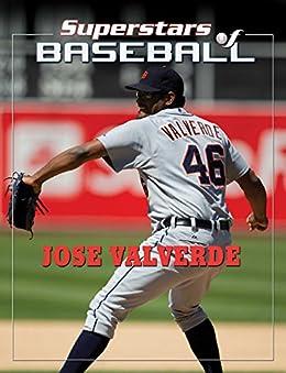 José Valverde (Superstars of Baseball) by [Tania Rodriguez]