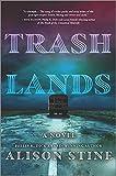 Image of Trashlands: A Novel