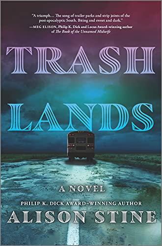 Trashlands: A Novel
