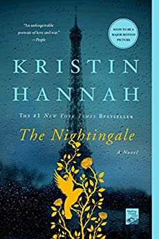 The Nightingale: A Novel by [Kristin Hannah]