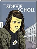 Sophie Scholl: Die Comic-Biografie