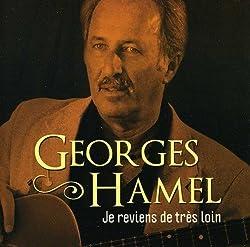 Je Reviens De Tres Loin by Georges Hamel