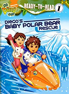 Diego's Baby Polar Bear Rescue (Turtleback School & Library Binding Edition) (Go Diego Go! (Unnumbered Pb))