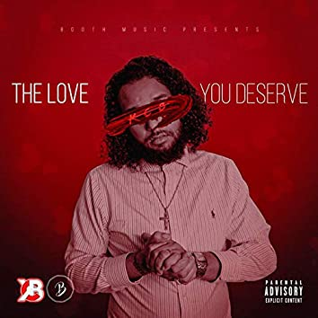 The love you deserve