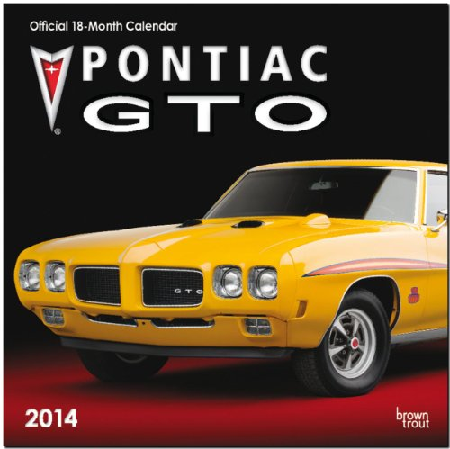 GM Pontiac GTO 2014: Original BrownTrout-Kalender [Mehrsprachig] [Kalender]