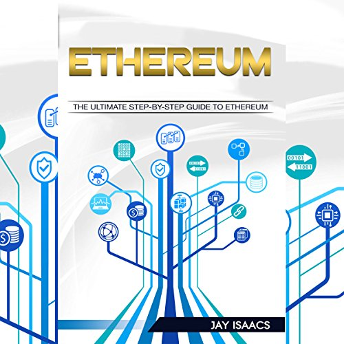 Ethereum: The Ultimate Step-by-Step Guide to Ethereum audiobook cover art