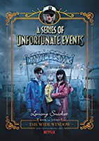 A Series of Unfortunate Events #3: The Wide Window Netflix Tie-in (A Series of Unfortunate Events, 3)