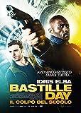 Bastille day: il colpo del secolo