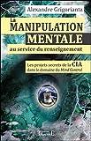 La manipulation mentale au service du renseignement