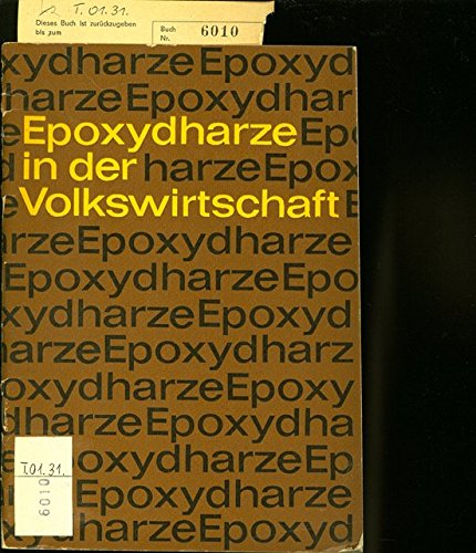 EPOXYDHARZE IN DER VOLKSWIRTSCHAFT.